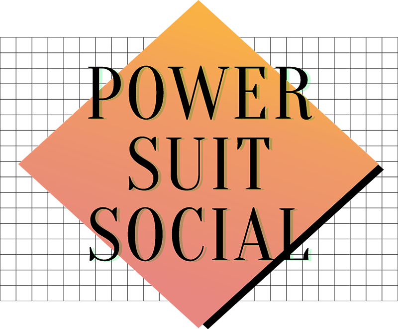 POWER SUIT SOCIAL