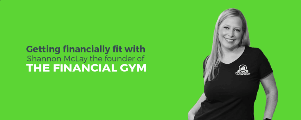 Getting Financially Fit with Shannon Mclay