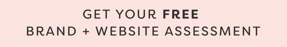 Get your free brand + website assessment