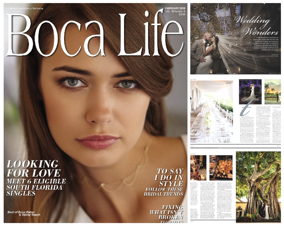 Boca Life Magazine - What To Expect At Weddings: 2018 Bridal Trends February 2018 Issue