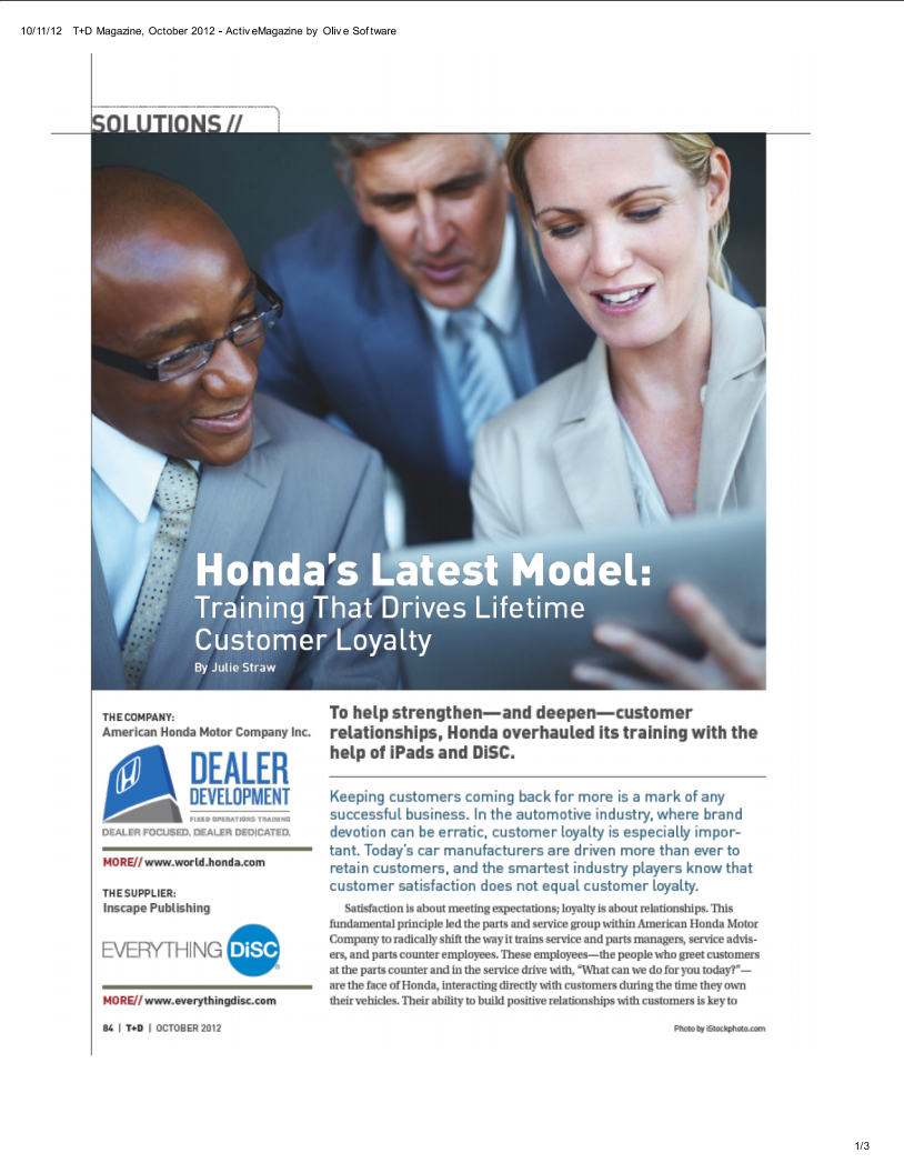 everything DiSC® Drives Better Customer Service   To help strengthen and deepen customer relationships, Honda overhauled its training with the help of Everything DiSC.