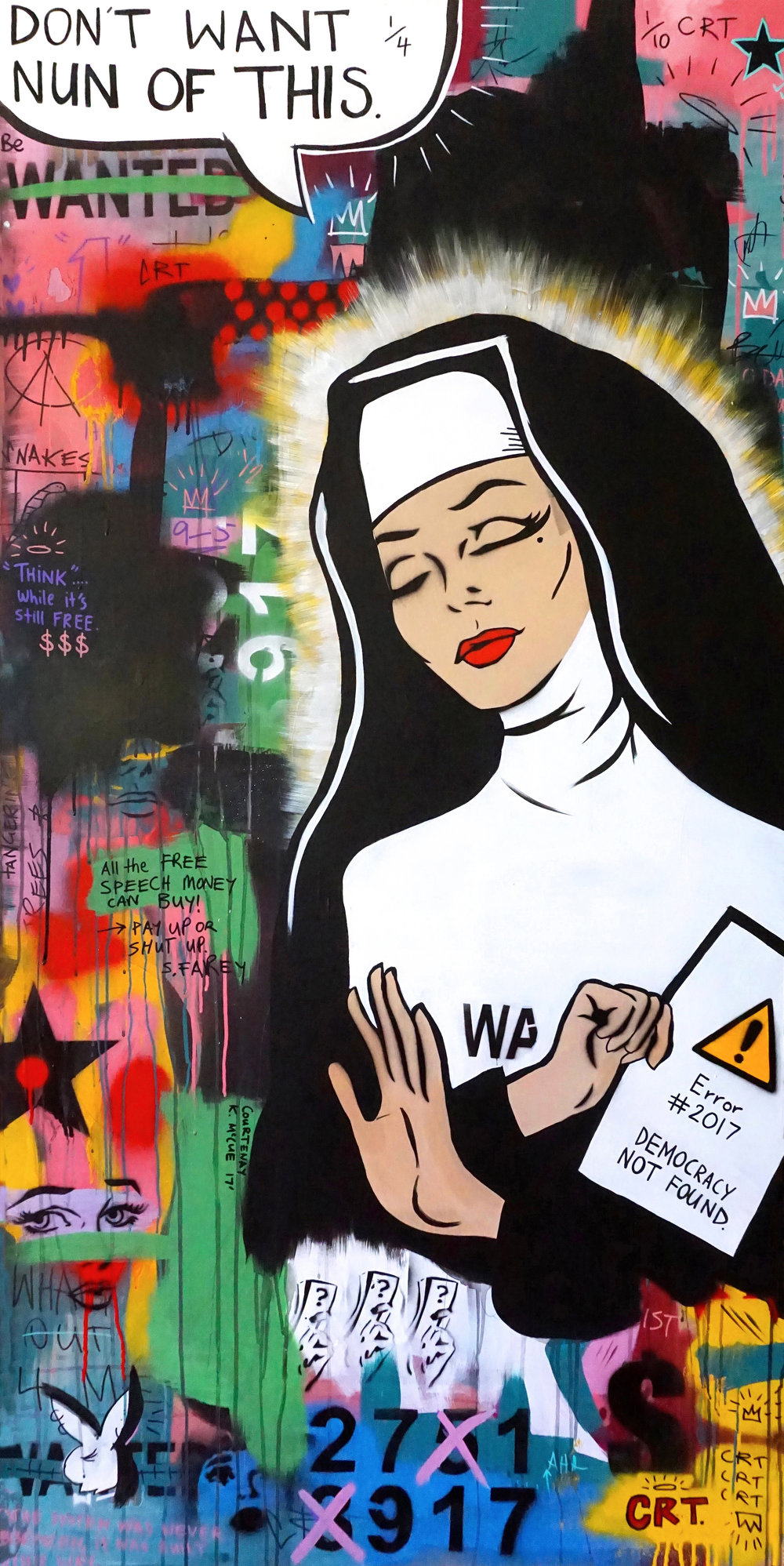 """DON'T WANT NUN OF THIS""  182cm x 92cm Mixed Media on Board 2017  Sold"