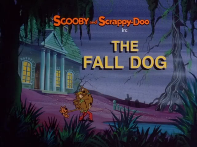 "The New Scooby and Scrappy Doo Show  - Season 1, Episode 10a: ""The Fall Dog"" - Title Card by Unknown"
