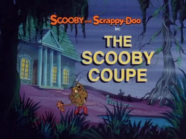 """The New Scooby and Scrappy Doo Show  - Season 1, Episode 10a: """"The Scooby Coupe"""" - Title Card by Unknown"""