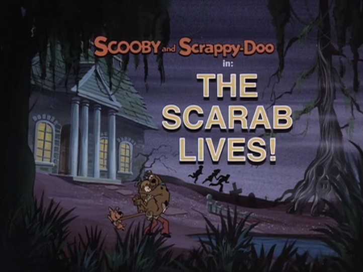 "Scooby-Doo and Scrappy-Doo  - Season 1, Episode 1: ""The Scarab Lives!"" - Title Card by Unknown"