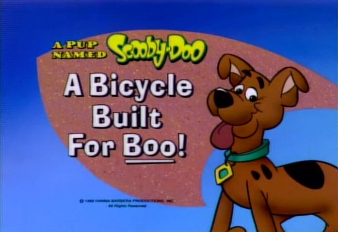 "A Pup Named Scooby-Doo  - Season 1, Episode 1: ""A Bicycle Built for Boo"" - Title Card by Unknown"