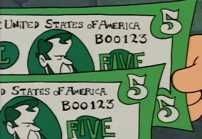 Scooby Dudes will pay 6 dollars for a 5-dollar bill with the exact serial number  BOO123 .