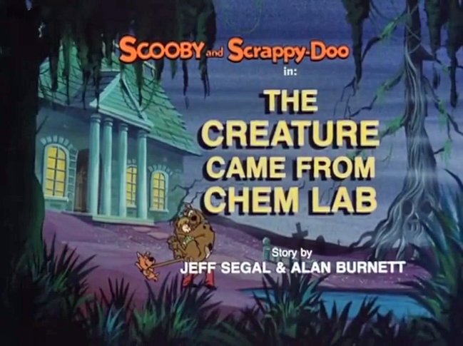 "The New Scooby and Scrappy-Doo Show  - Season 1, Episode 4: ""The Creature Came from Chem Lab"" - Title Card by Unknown"