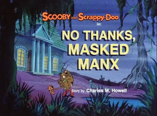"The New Scooby and Scrappy-Doo Show  - Season 1, Episode 4: ""No Thanks, Masked Manx"" - Title Card by Unknown"