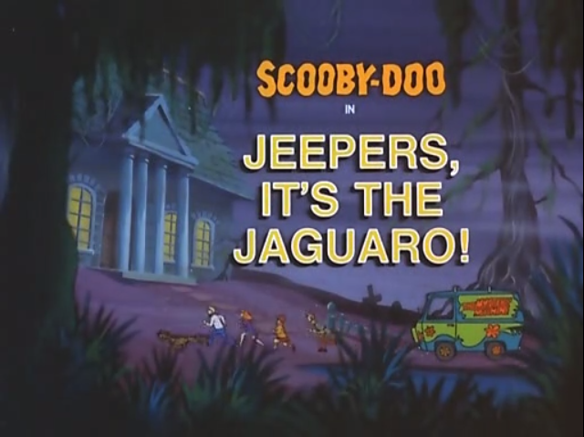 """The Scooby-Doo Show - Season 3, Episode 8: """"Jeepers, It's the Jaguaro!"""" - Title Animation by Unknown"""