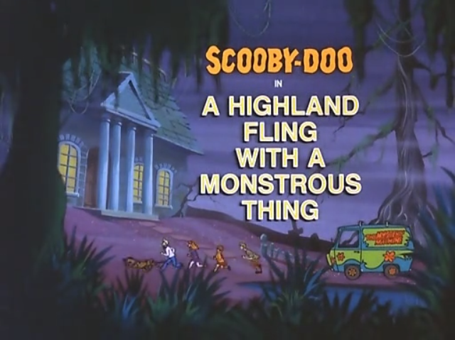 """The Scooby-Doo Show  - Season 3, Episode 6: """"A Highland Fling with a Monstrous Thing"""" - Title Animation by Unknown"""