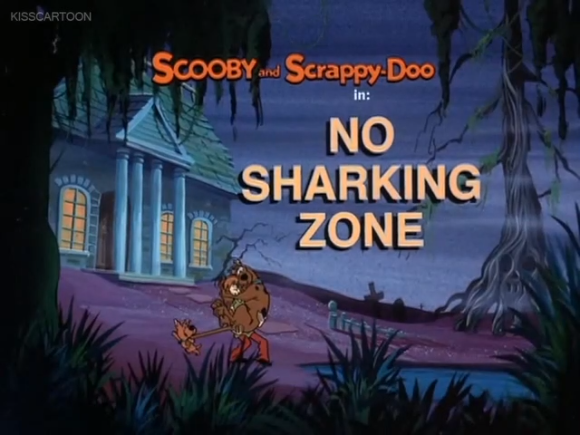"""The New Scooby and Scrappy Doo Show  - Season 1, Episode 1: """"No Sharking Zone"""" - Title Card by Unknown"""
