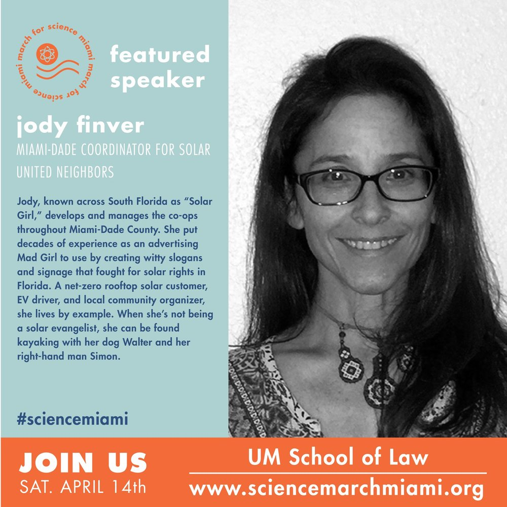 jody finver    solar united neighbors  of Florida (FL sun) helps communities organize solar co-ops in order to help them transition to a renewable energy future at a discount.Jody also helped MFSM launch its science cafe.