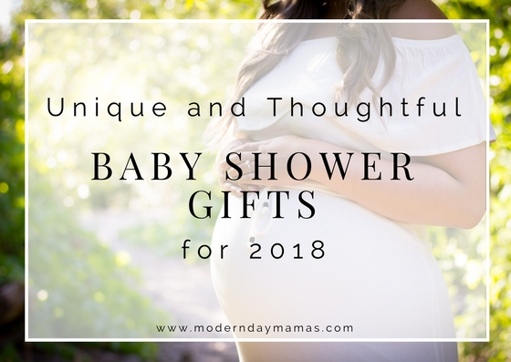 Unique and thoughtful baby shower gifts 2018