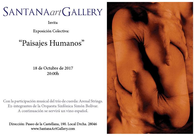 """Próxima participación en exposición colectiva """"Paisajes Humanos"""" , organizada por Santana Gallery en Madrid , a partir de este jueves 18 de Octubre  #Inauguracion a las 20h ."""