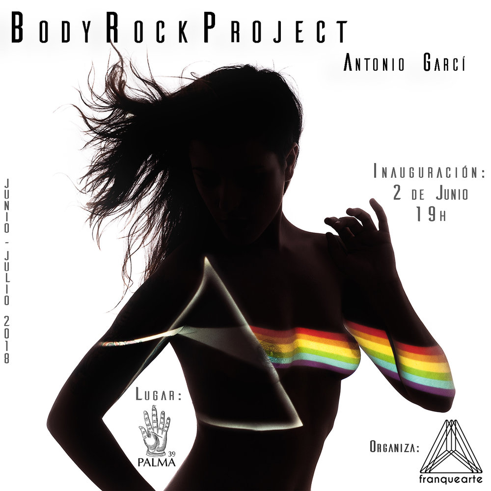 Body Rock Project  Inauguración: 2 de Junio 2018