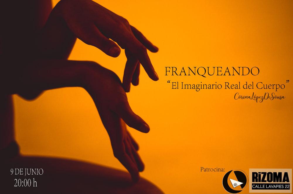 El Imaginario Real del Cuerpo de Corina L. De Sousa. Primera edición de franquearte.