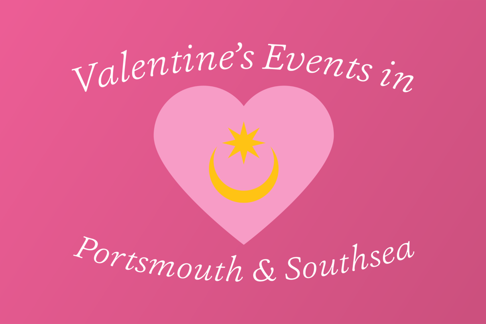 Valentine S Day 2018 Ideas In Portsmouth Southsea Team Locals Media