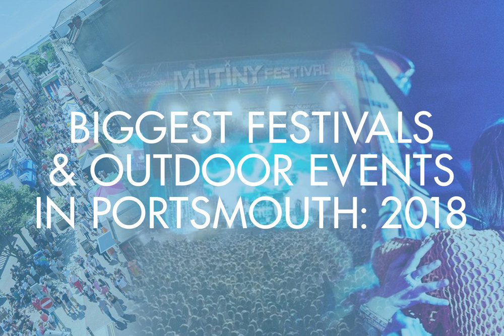 Festivals Outdoor Events Portsmouth Southsea 2018.jpg