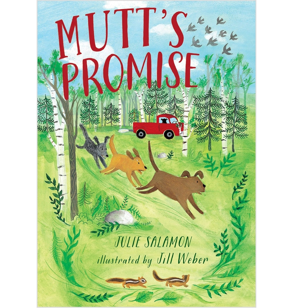 MUTT'S PROMISE Book Cover /  Dial Books for Young Readers   2016