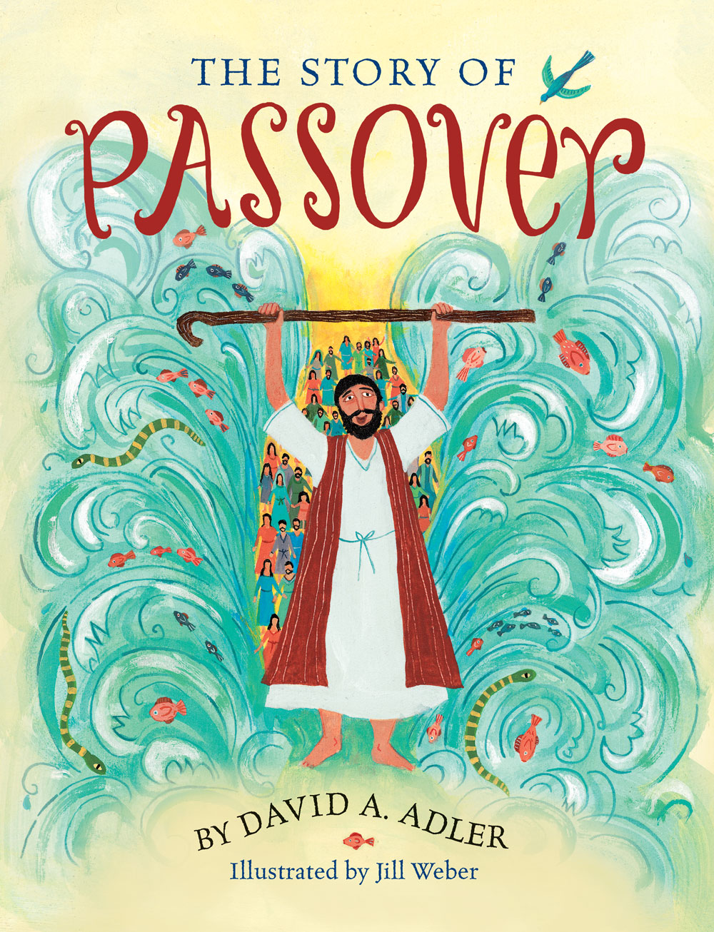 THE STORY OF PASSOVER / Holiday House   2015