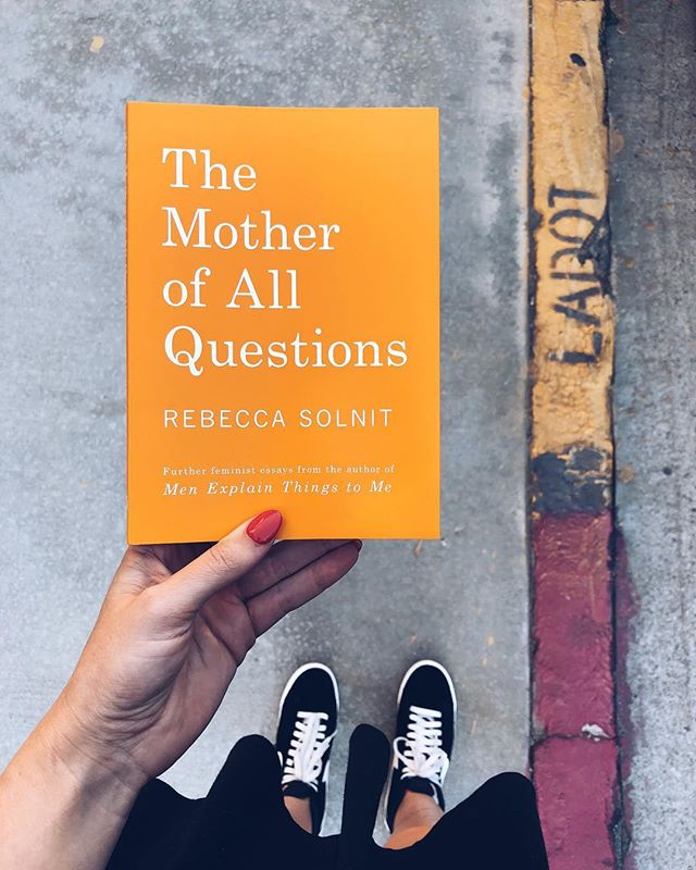 In a perfect world every man I know (specifically, every man who is unaware of his privilege) would read this book, absorb it and discuss it with me.  But really, everyone should read this book. And if you have read it, let's discuss. . . . #rebeccasolnit #motherofallquestions #feminism #fuckthepatriarchy #equality #whiteprivilege #america #vote #read #literature #educate #women #patriarchy