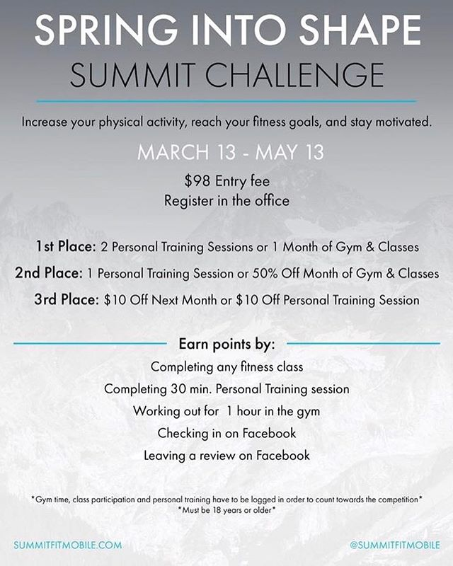 We are starting our Summit Challenge THIS Monday! There are great prizes for the winners and many ways to earn points! There is no entry fee for current gym members!