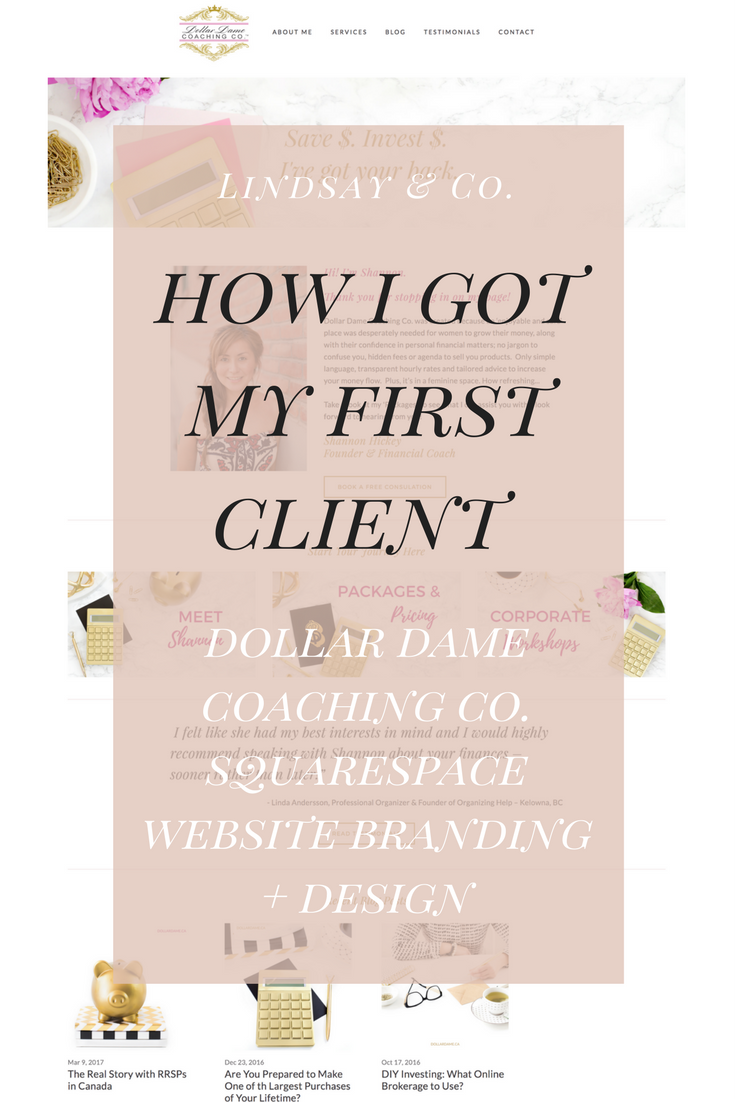 how i got my first client and dollar dame coaching co website design