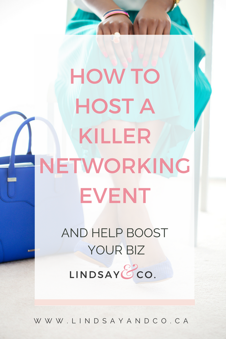 HOW TO HOST A KILLER NETWORKING EVENT