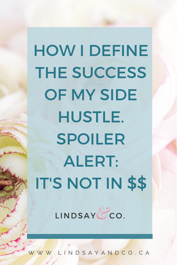 How I define the success of my side hustle. It's not in $$. Let's talk about why what motivates us with our side hustle.
