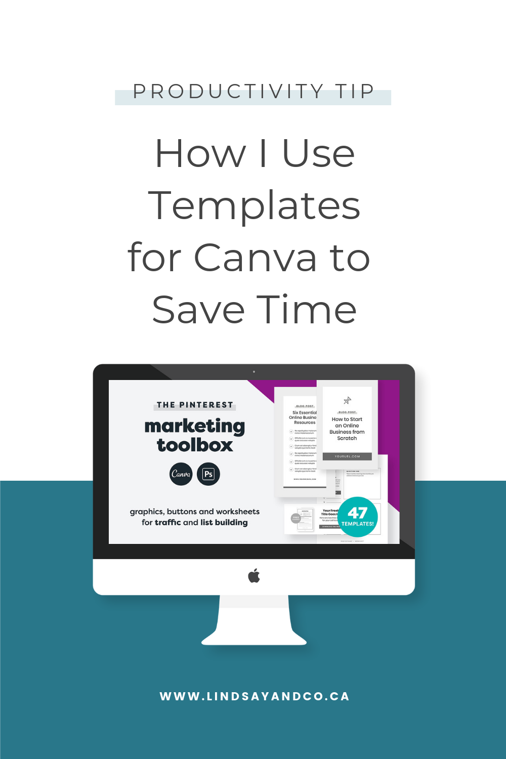 Productivity Tip - How I use templates for Canva to save time