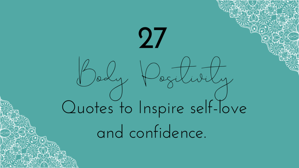 Body Positive Quotes Blog Paige Fieldsted