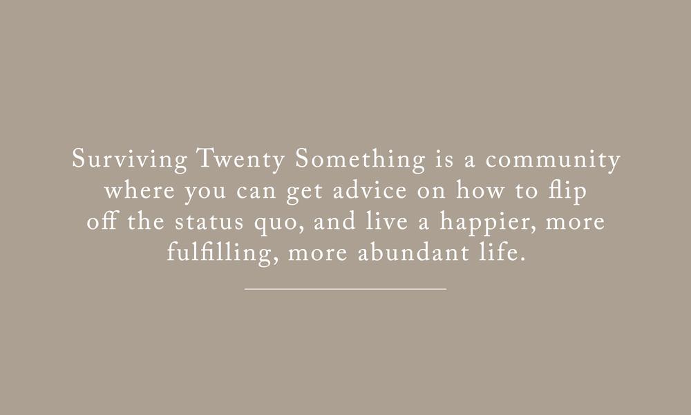 Surviving Twenty Something