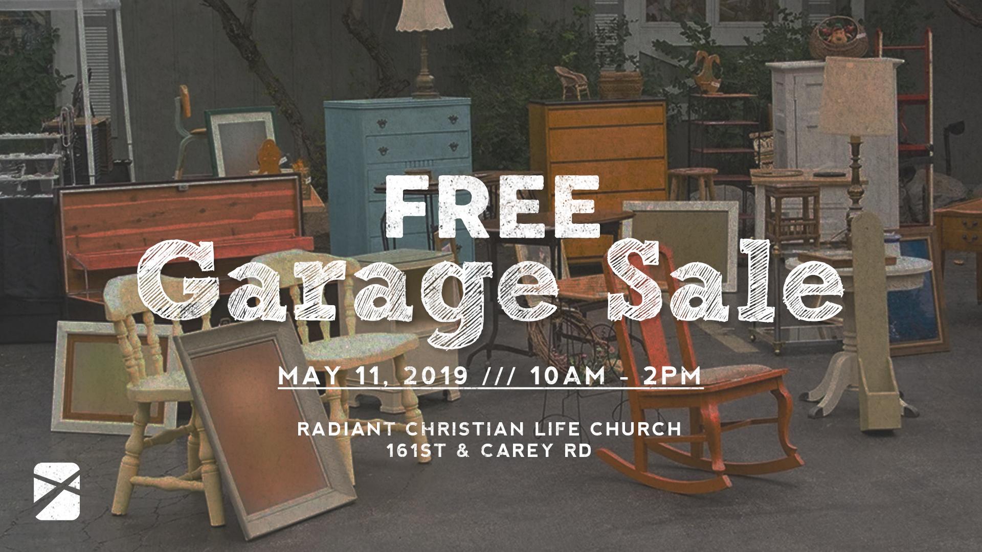 Free Garage Sale — Radiant Christian Life Church