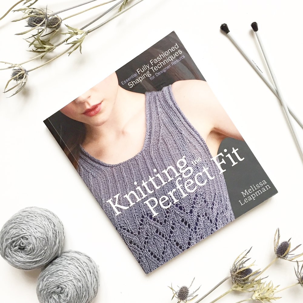 Knitting the perfect fit Melissa Leapman book review