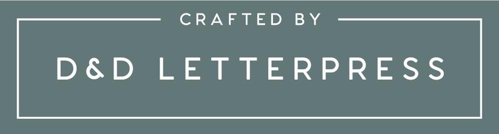 D&D Letterpress