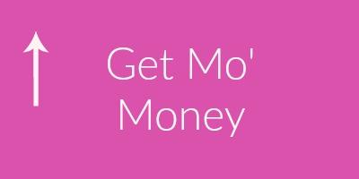 Get Mo' Money.jpg