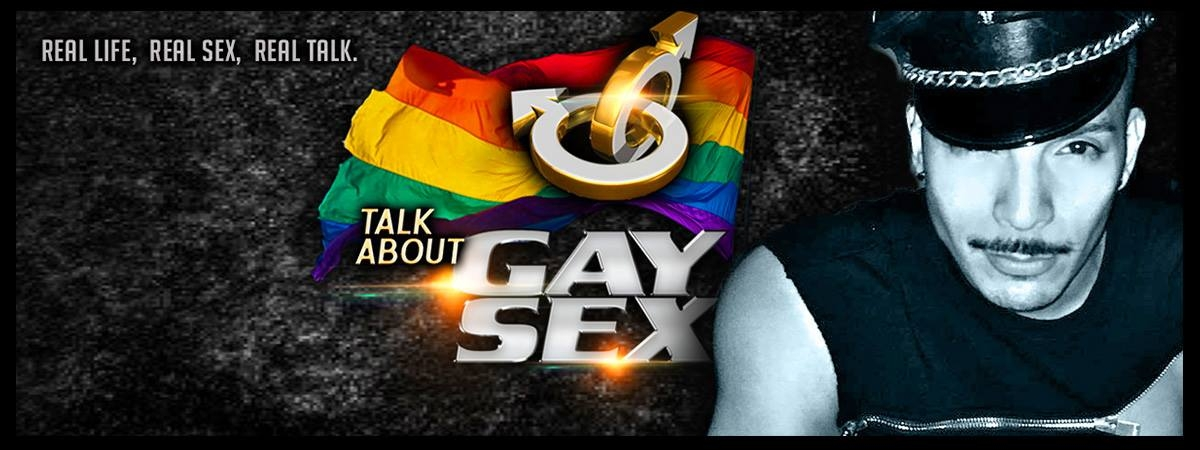 TALK ABOUT GAY SEX