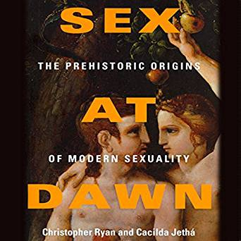 HOST, STEVE RODRIGUEZ mentions SEX AT DAWN: THE PREHISTORIC ORIGINS OF MODERN SEXUALITY...brings up questions of humans and monogamy throughout the ages. Fascinating given the amount of divorce prevalent today. Is monogamy a modern and unrealistic social construct? The book was a birthday gift to me by my Special Guest, Rico Noguchi on Episode 6.