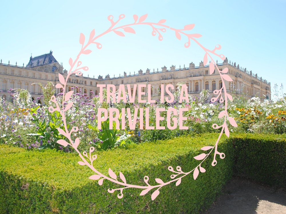 Travel is a privilege