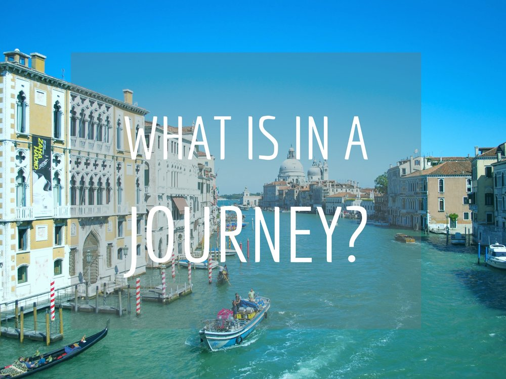 What is in a journey?