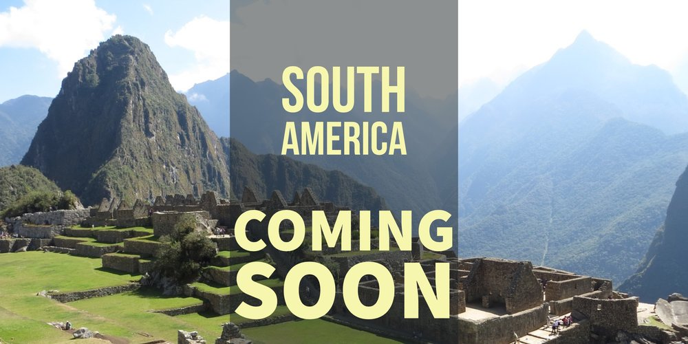 South America Coming Soon