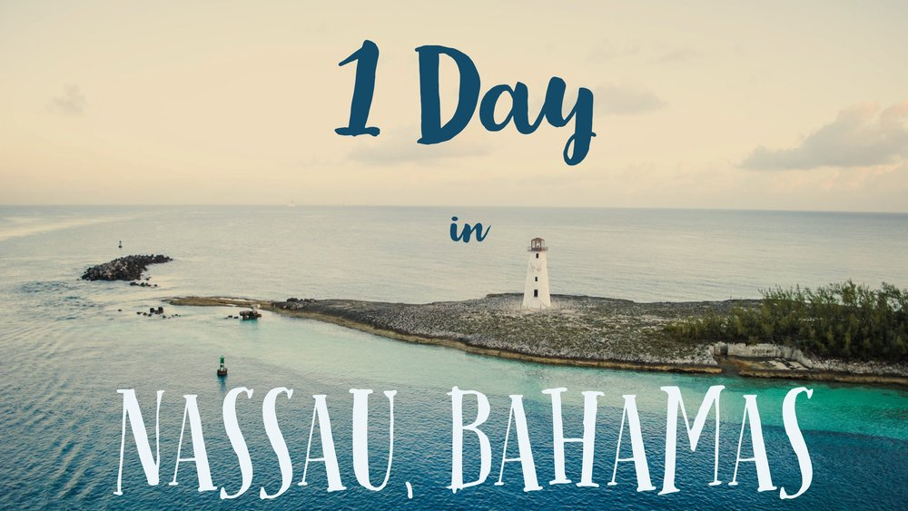 1 Day in Nassau, Bahamas