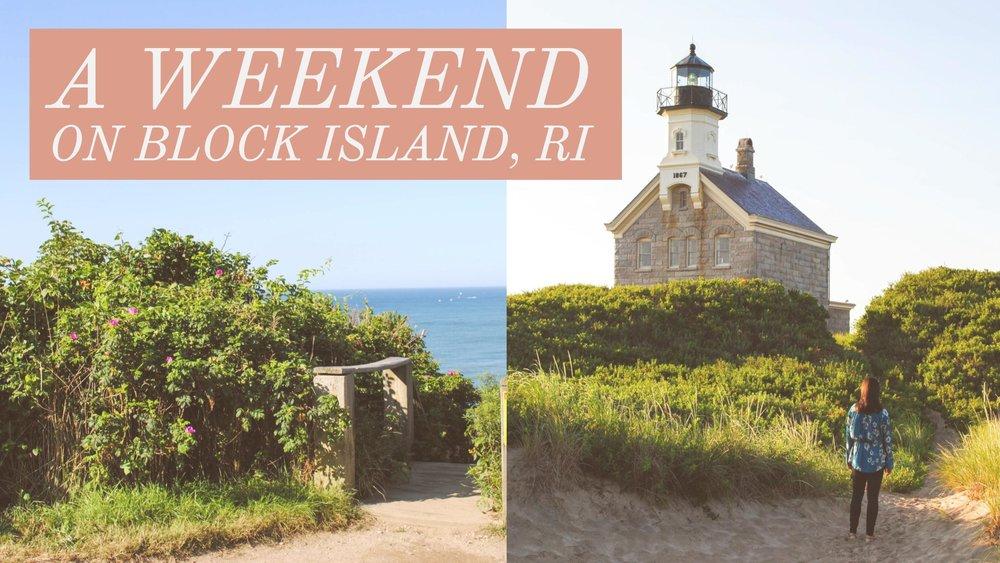 Weekend on Block Island, RI