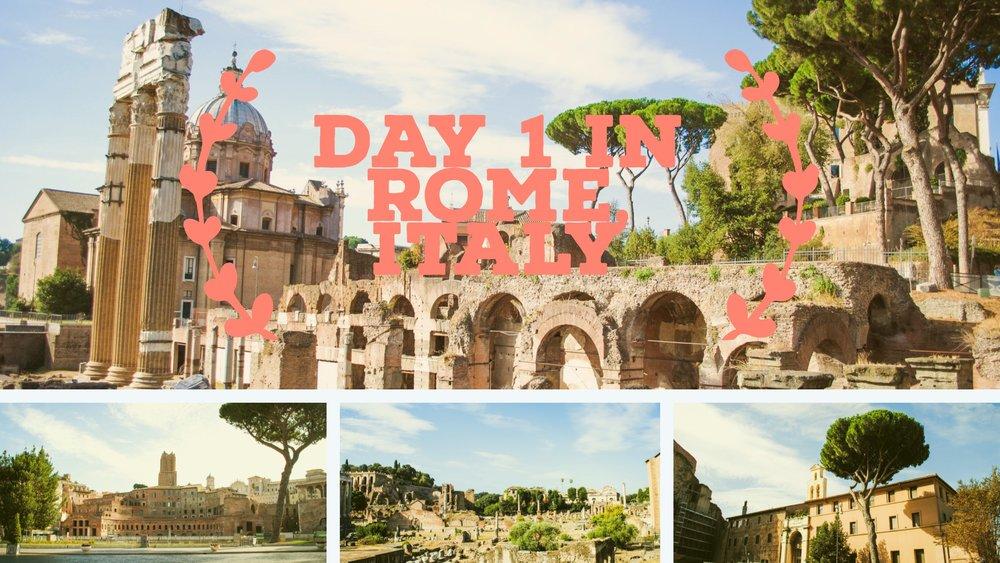 Day 1 Rome, Italy
