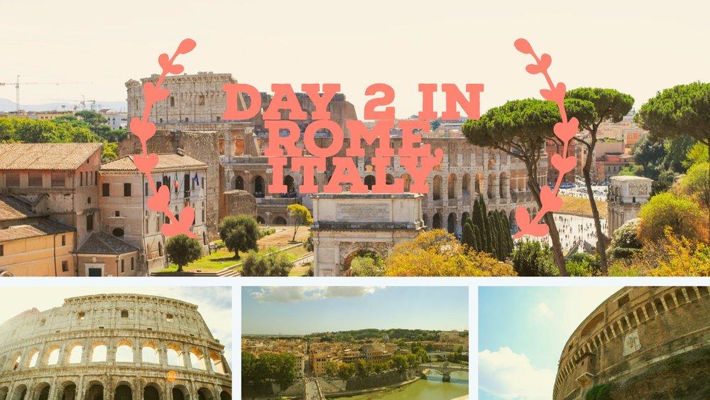 Day 2 Rome, Italy