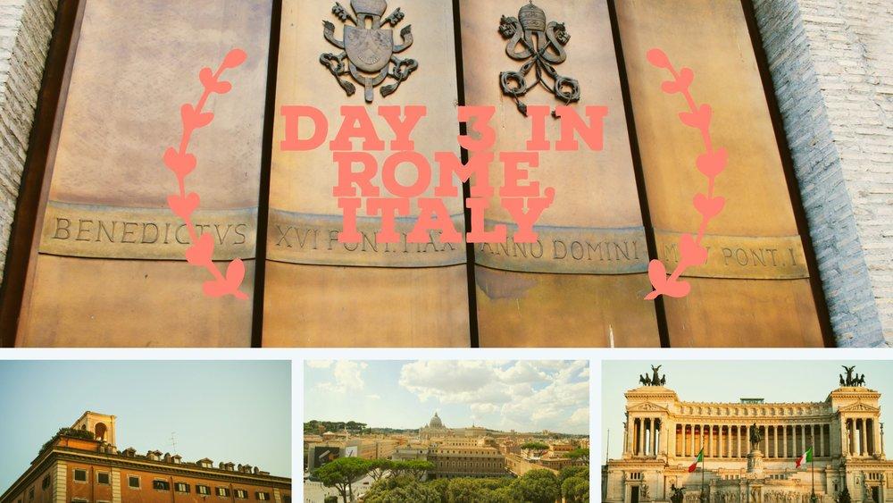 Day 3 Rome, italy