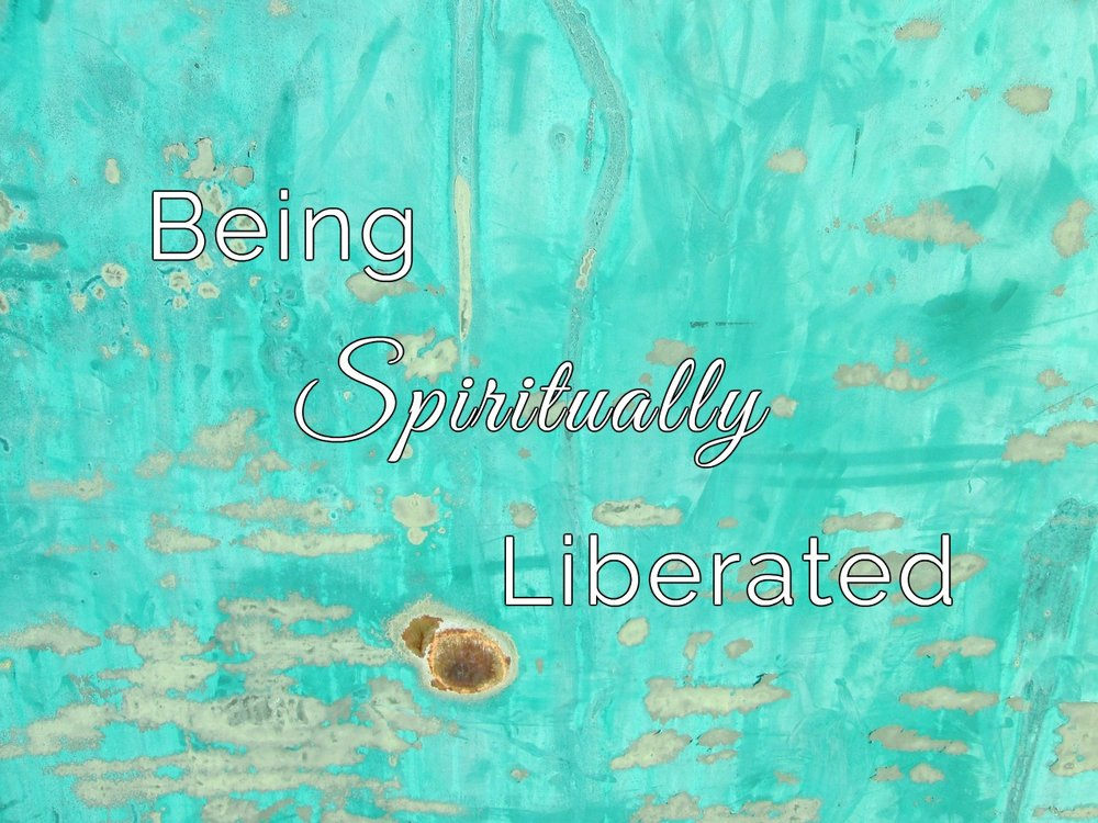 Being-spiritually-liberated.jpg