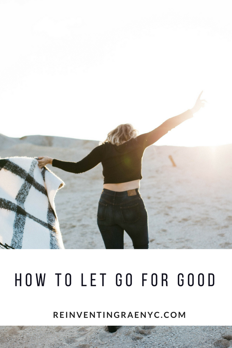 how to let go for good