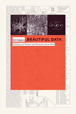Beautiful Data  is an incredibly rich work that connects the dots between our current paradigm of rationality- and data-driven heuristics, technological innovation, the military-industrial complex, systems logic and behavioural science, and puts it in perspective with it's oft-clandestine post-enlightenment motivations.